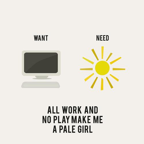 Mucho trabajo y no salir hacen que sea una chica pálida